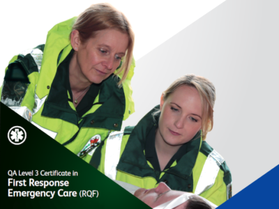 QA Level 3 Certificate in First Response Emergency Care (RQF)